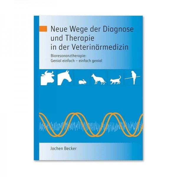 """Buch """"Neue Wege der Diagnose und Therapie in der Veterinärmedizin"""""""